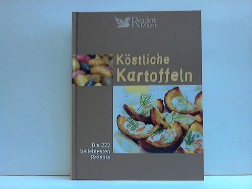Köstliche Kartoffeln. Die 222 beliebtesten Rezepte