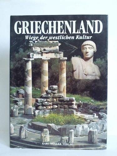 Griechenland - Wiege der westlichen Kultur