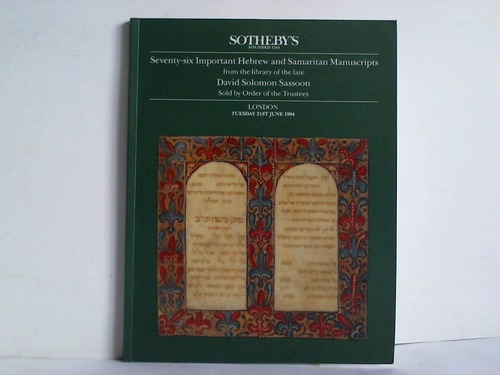 Seventy-six Important Hebrew and Samaritan Manuscripts from the library of the late David Solomom Sassoon - Sold by Order of the Trustees