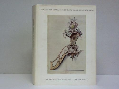 Die Handzeichnungen des 18. Jahrhunderts
