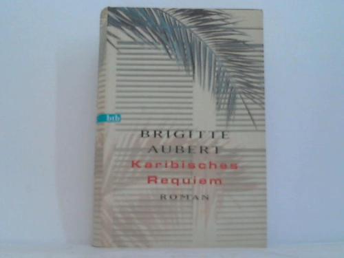 Karibisches Requiem. Roman