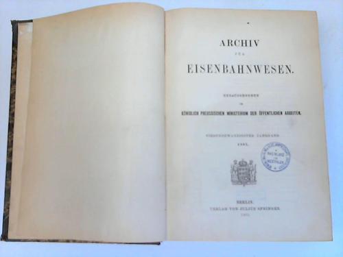 Hrsg. im Königlich Preuszischen Ministerium der Öffentlichen Arbeiten
