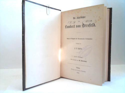 Die Jahrbücher des Lambert von Hersfeld nach der Ausgabe des Monumenta Germaniae