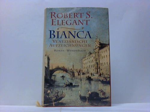 Bianca. Venezianische Aufzeichnungen