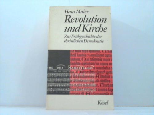 Revolution und Kirche. Zur Frühgeschichte der christlichen Demokratie