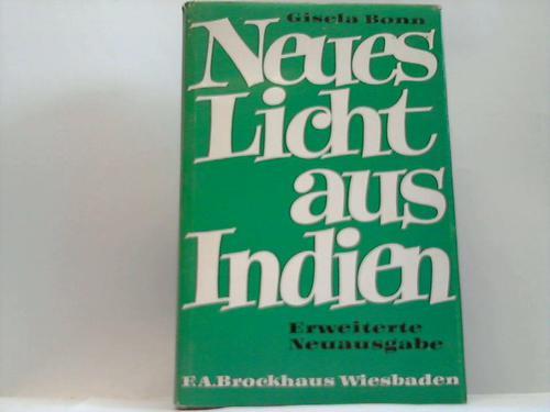 Neues Licht aus Indien Bonn, Gisela