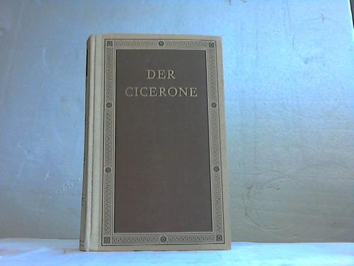 Der Cicerone. Eine Anleitung zum Genuss der Kunstwerke Italiens