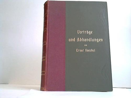 Gemeinverständliche Vorträge und Abhandlungen aus dem Gebiete der Entwicklungslehre. 2 Bände in einem