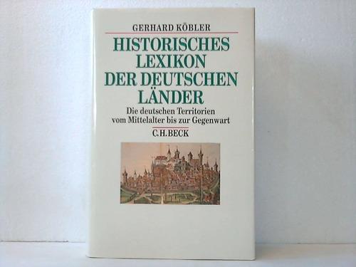 Historisches Lexikon der deutschen Länder. Die deutschen Territorien und reichsunmittelbaren Geschlechter vom Mittelalter bis zur Gegenwart