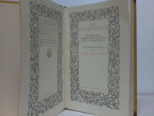 Die Renaissance. Savonarola - Cesare Borgia - Julius II. - Leo X. - Michelangelo. Historische Szenen