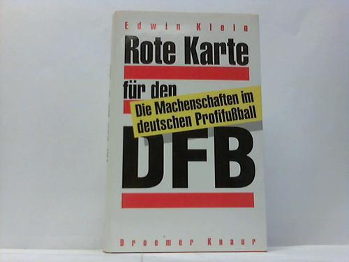 Rote Karte für den DFB. Die Machenschaften im deutschen Profifußball