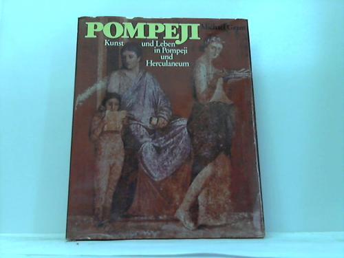 Pompeji. Kunst und Leben in Pompeji und Herculaneum