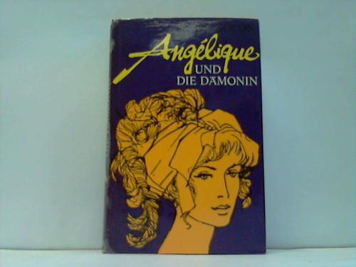 Angelique und die Dämonin. Roman