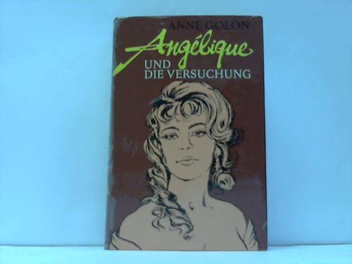 Angelique und die Versuchung. Roman