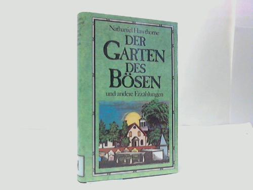Der Garten des Bösen und andere Erzählungen