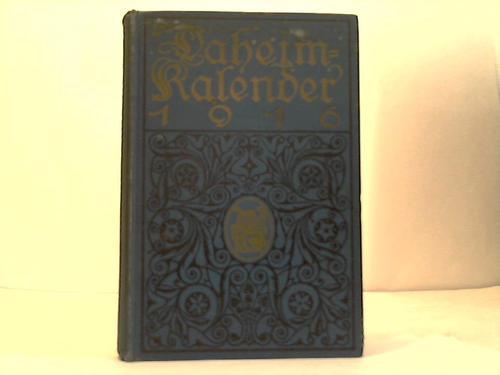Daheim-Kalender für das Deutsche Reich. Auf das Schaltjahr 1916