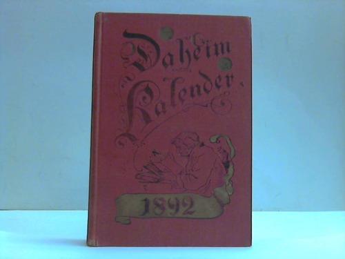 Daheim-Kalender für das Deutsche Reich auf das Schaltjahr 1892
