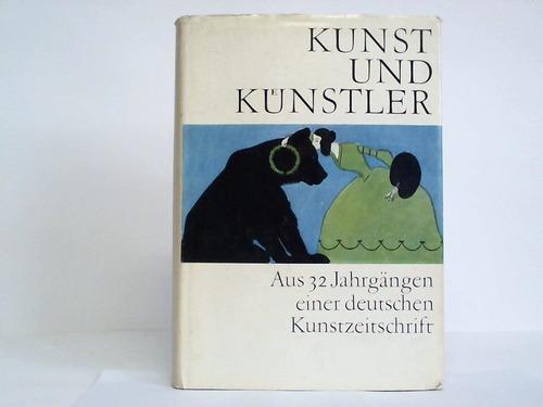 Kunst und Künstler. Aus 32 Jahrgängen einer deutschen Kunstzeitschrift