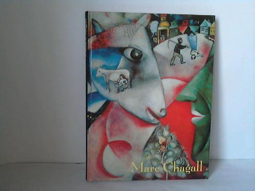 Marc Chagall - das Land meiner Seele: Rußland