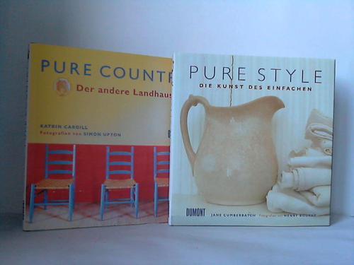 Pure country - der andere Landhausstil  / Pure Style - die Kunst des Einfachen / 2 Bände