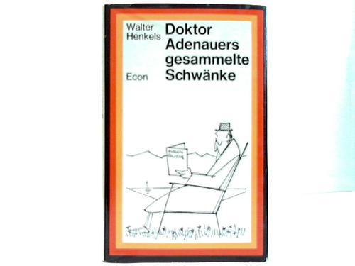 Doktor Adenauers gesammelte Schwänke. Der Anekdoten zweiter Teil