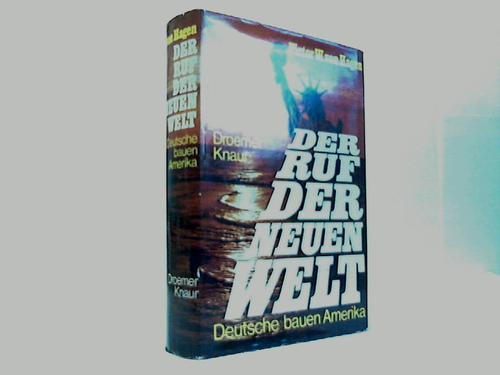 Der Ruf der Neuen Welt. Deutsche bauen Amerika