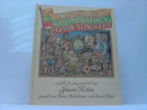Meyers Buch vom Menschen und seiner Erde. Erzählt für Jung und Alt