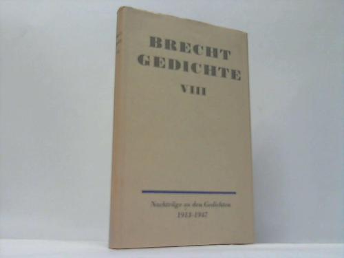 Gedichte. Nachträge zu den Gedichten 1913 - 1947