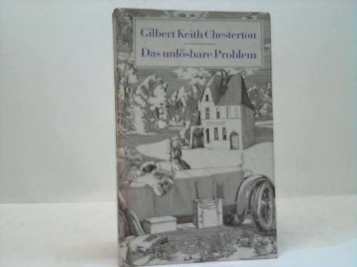 Das unlösbare Problem. Zehn Pater-Brown-Geschichten