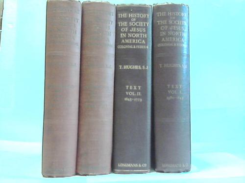 History of The Society of Jesus in North America Colonial and Federal. Documents. 4 Bände