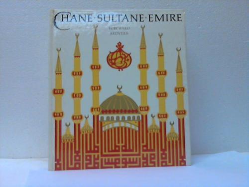 Chane - Sultane - Emire