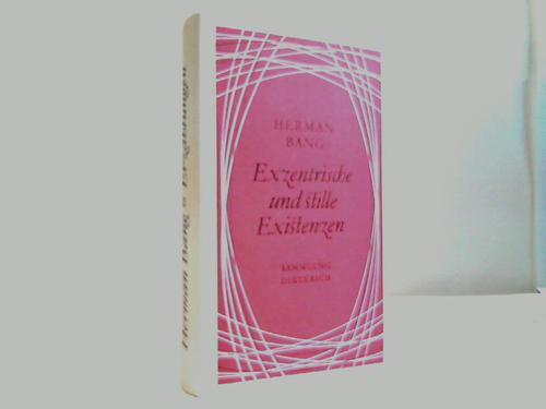 Exzentrische und stille Existenzen. Erzählungen