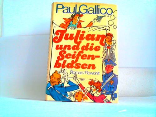 Julian und die Seifenblasen. Roman