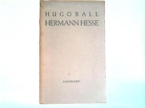 Hermann Hesse. Sein Leben und sein Werk