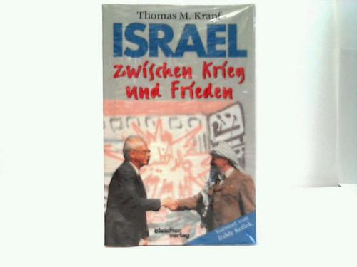 Israel zwischen Krieg und Frieden