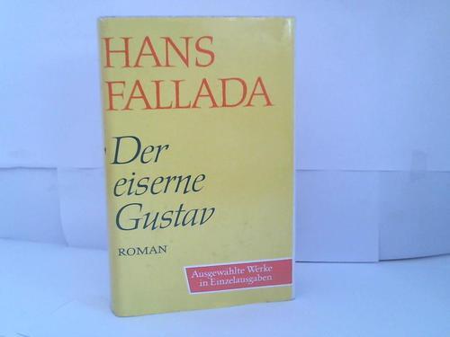 Der eiserne Gustav. Roman