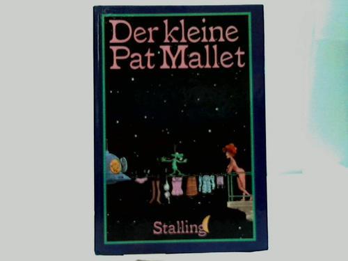 Der kleine Pat Mallet