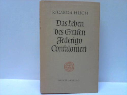 Das Leben des Grafen Federigo Confalonieri. Roman