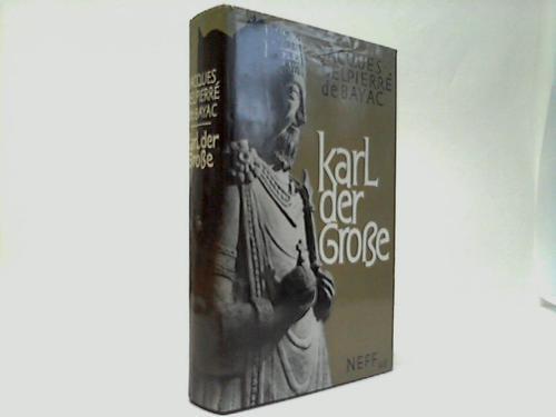 Karl der Große. Leben und Zeit