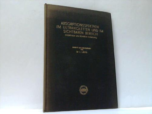 Absorptionsspektren  im Ultravioletten und im Sichtbaren Bereich (Theoretische und Technische Einführung)