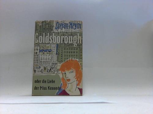 Goldsborough oder Die Liebe der Miss Kennedy