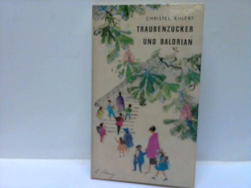 Traubenzucker und Baldrian. Eine Mutter plaudert aus der Schule