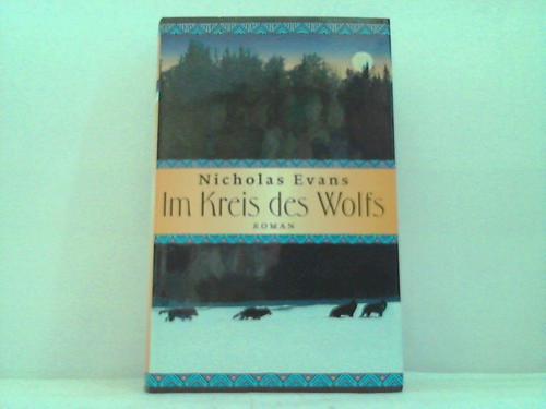 Im Kreis des Wolfs. Roman