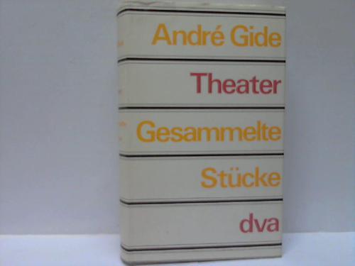 Theater. Gesammelte Stücke