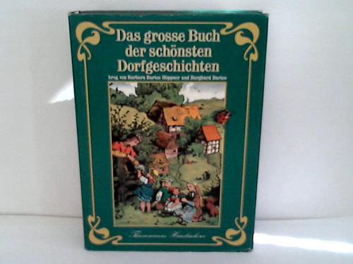 Das große Buch der schönsten Dorfgeschichten