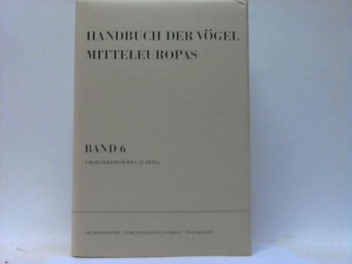 Handbuch der Vögel Mitteleuropas. Band 6: Charadriiformes (1. Teil)