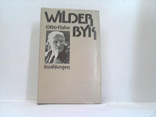 Wilder Byk. Erzählungen