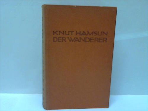 Der Wanderer. Romantrilogie