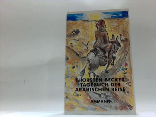 Tagebuch der Arabischen Reise