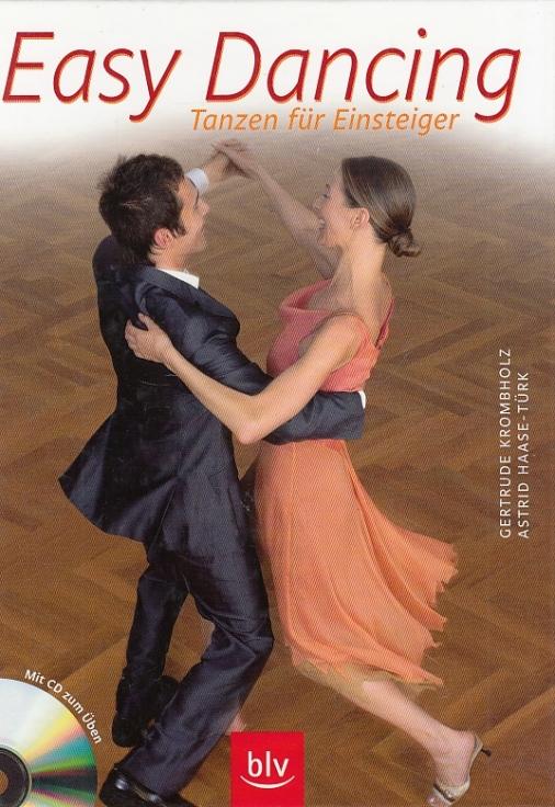 Easy Dancing. Tanzen für Einsteiger. - Krombholz, Gertrude; Haase-Türk; Astrid.